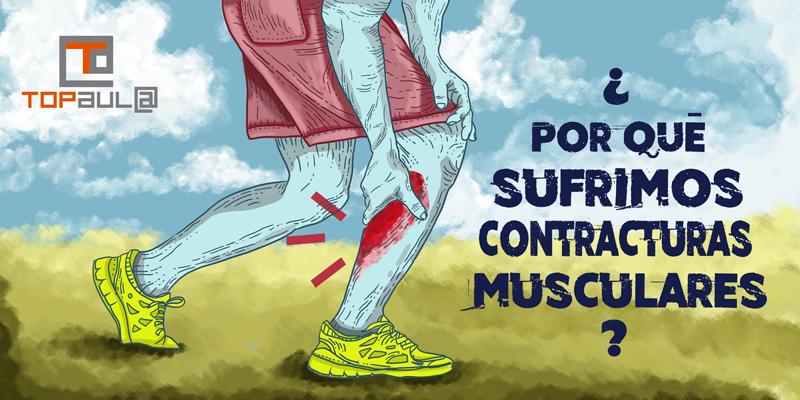 ¿Por qué sufrimos contracturas musculares? - www.topaulasalud.com
